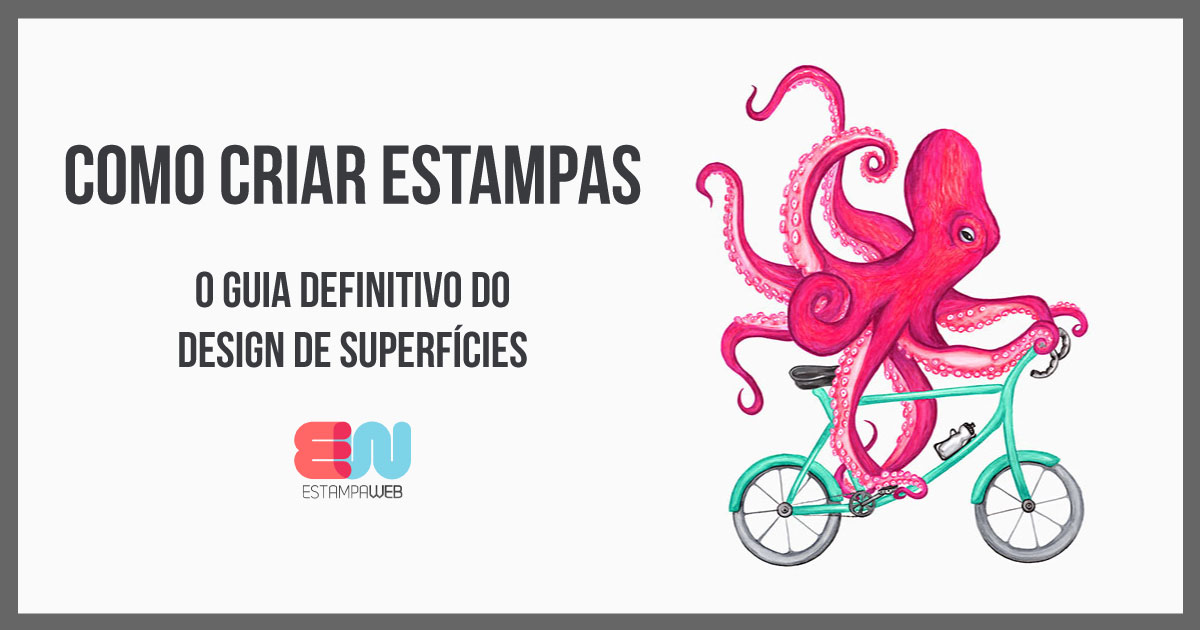 Como criar estampas - O Guia Definitivo do Design de Superfícies