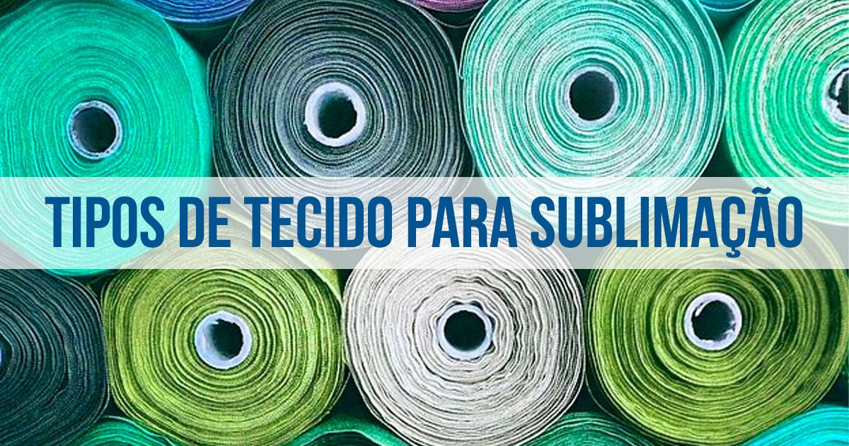 Conheça os diferentes tipos de tecido para sublimação