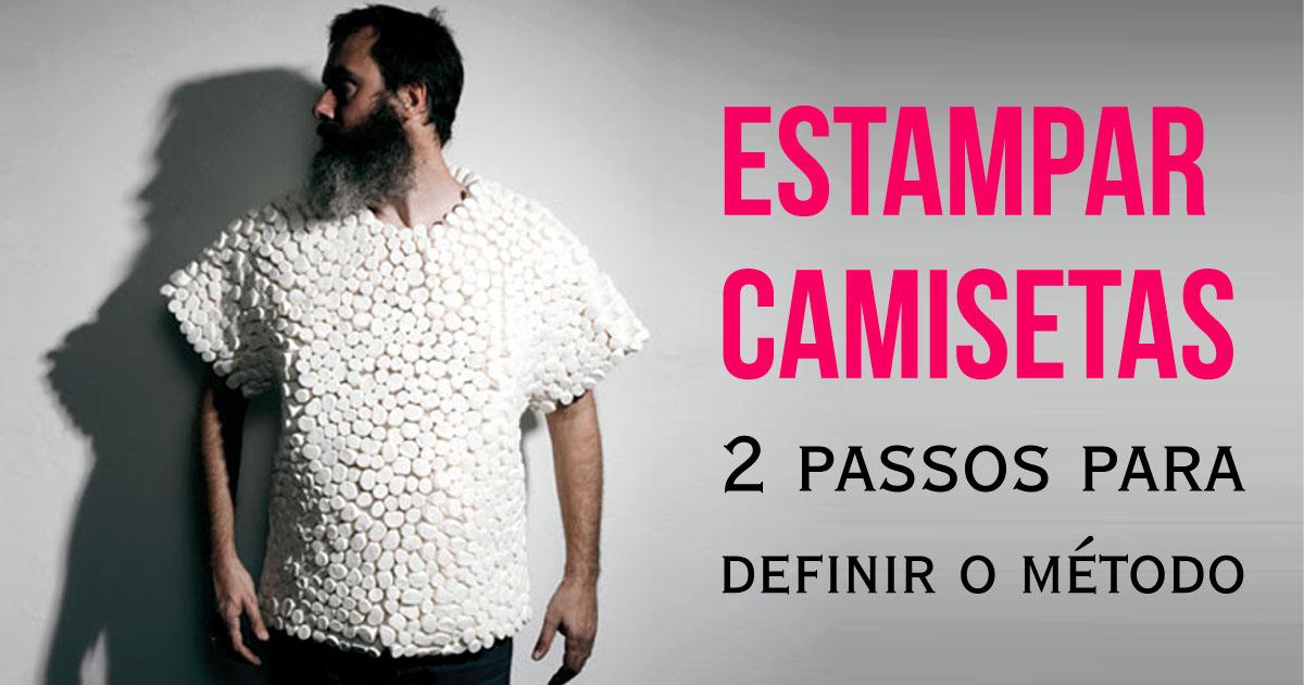 e6c4efba28ccf Estampar camisetas - qual o melhor método para sua arte