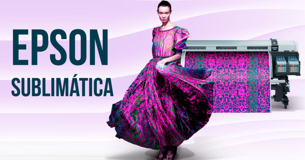 Impressora para sublimação da Epson - SureColor na estamparia para moda