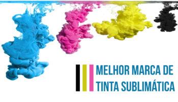Melhor marca de tinta sublimática - escolha a melhor para sua impressora