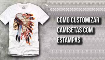 Como Customizar Camisetas com Estampas | 6 Técnicas Confirmadas