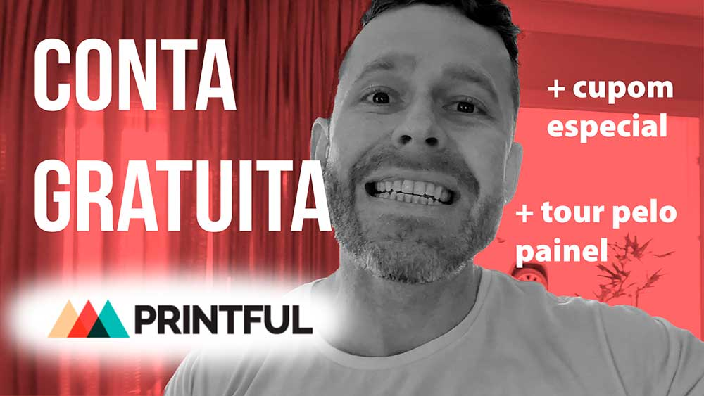 Como criar uma conta gratuita na Printful Brasil